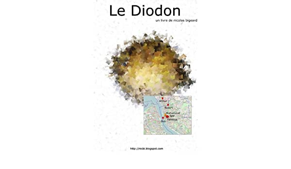 Le Diodon (French Edition)