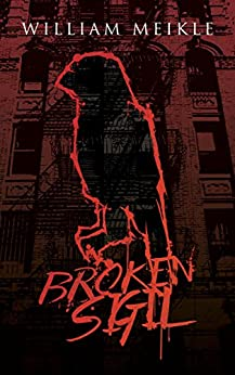 Broken Sigil by [Meikle, William]