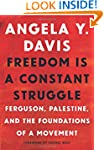 Freedom Is a Constant Struggle: Fergu...