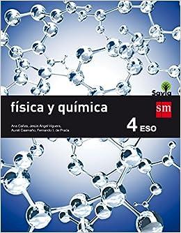 Física y química. 4 ESO. Savia - 9788467586985: Amazon.es: Ana Cañas ...