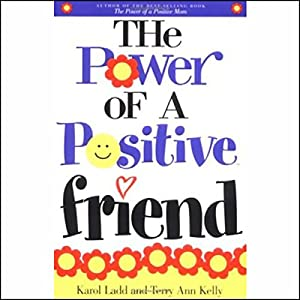 The Power of a Positive Friend Audiobook