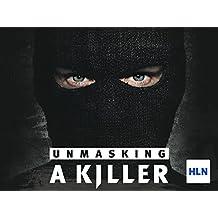 Unmasking A Killer Season 1