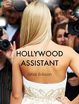 Hollywood Assistant by [Eriksson, Jonas]