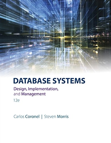 Database Systems: Design, Implementation, & Management (MindTap Course List)