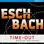 TIME*OUT (Out 3) | Andreas Eschbach