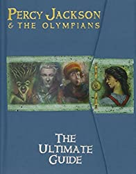 Percy Jackson and the Olympians The Ultimate Guide