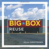 Big Box Reuse (MIT Press)