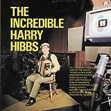 Harry Hibs/ The Incredible