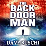 The Back Door Man | Dave Buschi