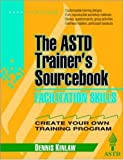 img - for Facilitation Skills: The ASTD Trainer's Sourcebook book / textbook / text book