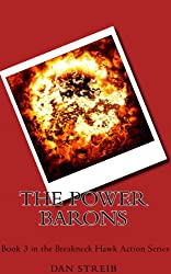 Michael Hawk and The Power Barons (The Breakneck Hawk Action Series Book 3)