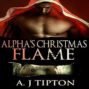 Alpha's Christmas Flame Audiobook