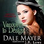 Vampire in Design: Family Blood Ties | Dale Mayer