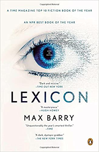 Amazon lexicon a novel 9780143125426 max barry books flip to back flip to front listen playing fandeluxe Choice Image