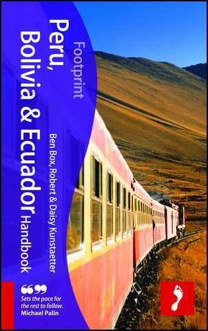 Download Ben Box'sPeru, Bolivia & Ecuador Handbook, 3rd: Travel guide to Peru, Bolivia & Ecuador (Footprint - Handbooks) [Hardcover]2011 ebook