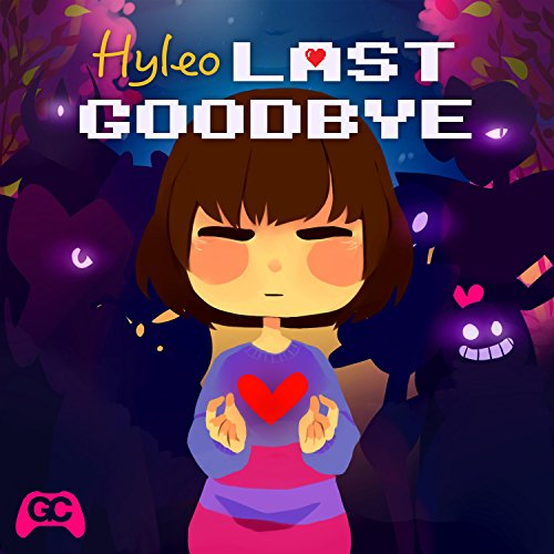 "Last Goodbye (From ""Undertale"")"
