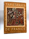 img - for Tapisseries de France book / textbook / text book