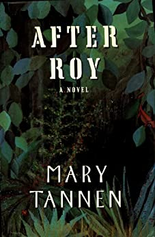 After Roy by [Tannen, Mary]