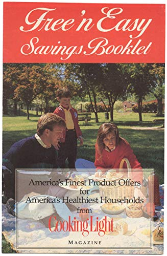 Free 'n Easy Savings Booklet - America's Finest Product Offers for America's Healthiest Households From Cooking Light Magazine - Coupons, Offers And Recipes]()