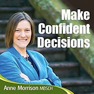 Make Confident Decisions Audiobook