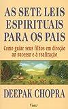 As sete leis espirituais para os pais