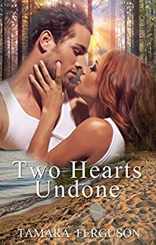 Two Hearts Undone (Two Hearts Wounded Warrior Romance Book 3) by [Ferguson, Tamara]