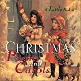 img - for A Little Book Of Christmas Poems and Carols by Welcome Enterprises (2001-08-24) book / textbook / text book