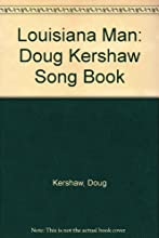 Louisiana Man: Doug Kershaw Song Book