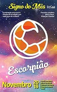 Signo do Mês Ed. 05 - Escorpião: Escorpião - Novembro 2018