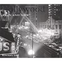 Hollywood Then and Now (Then and Now Series)