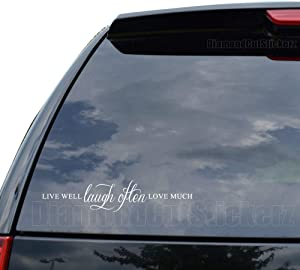 DiamondCutStickerz Live Well Laugh Often Love Much Decal Sticker Car Truck Motorcycle Window Ipad Laptop Wall Decor - Size (05 inch / 13 cm Wide) - Color (Matte White)