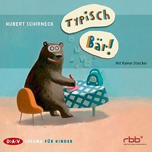 Typisch Bär! Hörbuch