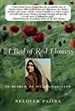 flower bed designs A Bed of Red Flowers: In Search of My Afghanistan