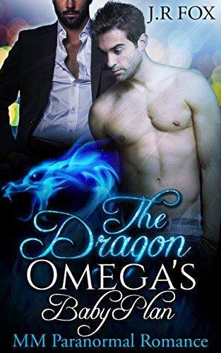 Gay Romance: The Dragon Omega's Baby Plan (MM Gay Mpreg Surrogate Romance)(Dragon Shifter Paranormal Short Stories)