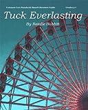 Tuck Everlasting Teacher Guide - novel lesson unit for teaching Tuck Everlasting by Natalie Babbitt