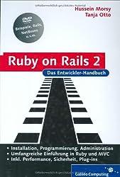 Ruby on Rails 2: Das Entwickler-Handbuch, m. DVD-ROM