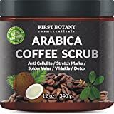 First Botany Cosmeceuticals Natural Arabica Coffee Scrub 12 Oz. With Organic Coffee, Coconut And Shea Butter - Best Acne, Anti Cellulite And Stretch Mark Treatment, Spider Vein Therapy