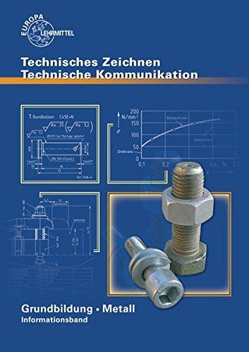 Technische Kommunikation Metall Grundbildung   Informationsband
