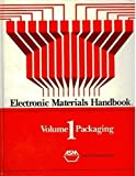 img - for Electronic Materials Handbook: Packaging, Volume I (Electronic Materials Handbook, Vol 1) book / textbook / text book