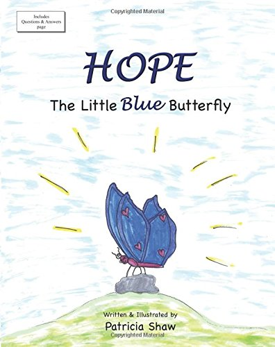Hope: The Little Blue Butterfly