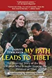 My Path Leads to Tibet, Sabriye Tenberken, 1611458897