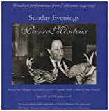 Sunday Evenings With Pierre Monteux: Broadcast Performances From California, 1941-1952 *13 CDS at a Very Special Price*