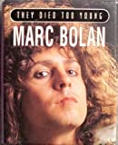 Marc Bolan (They Died Too Young)