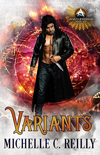 Book: Variants (Anathergians Book 1) by Michelle C. Reilly