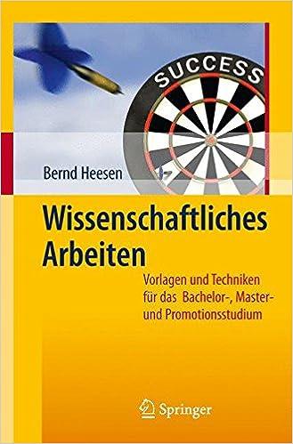 Book Wissenschaftliches Arbeiten: Vorlagen und Techniken für das Bachelor - Master - und Promotionsstudium (German Edition)