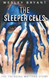 img - for The Sleeper Cells: The Vista Trilogy book / textbook / text book