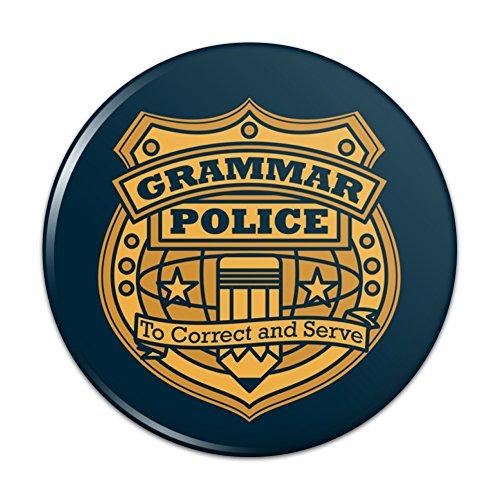 "Grammar Police Badge Funny Pinback Button Pin Badge - 1"" Diameter"