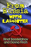From Russia with Laughter, Rinat Saadetdinov and Donna Finch, 1615465588