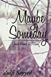 download ebook maybe someday: your hand in mine pdf epub