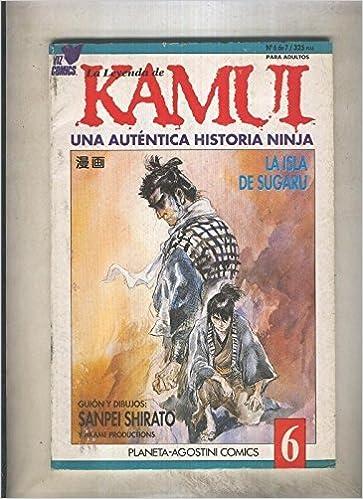 La leyenda de Kamui una autentica historia Ninja numero 6 ...